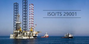 ISO 29001- QMS for Petroleum, Petrochemical and Natural Gas Suppliers